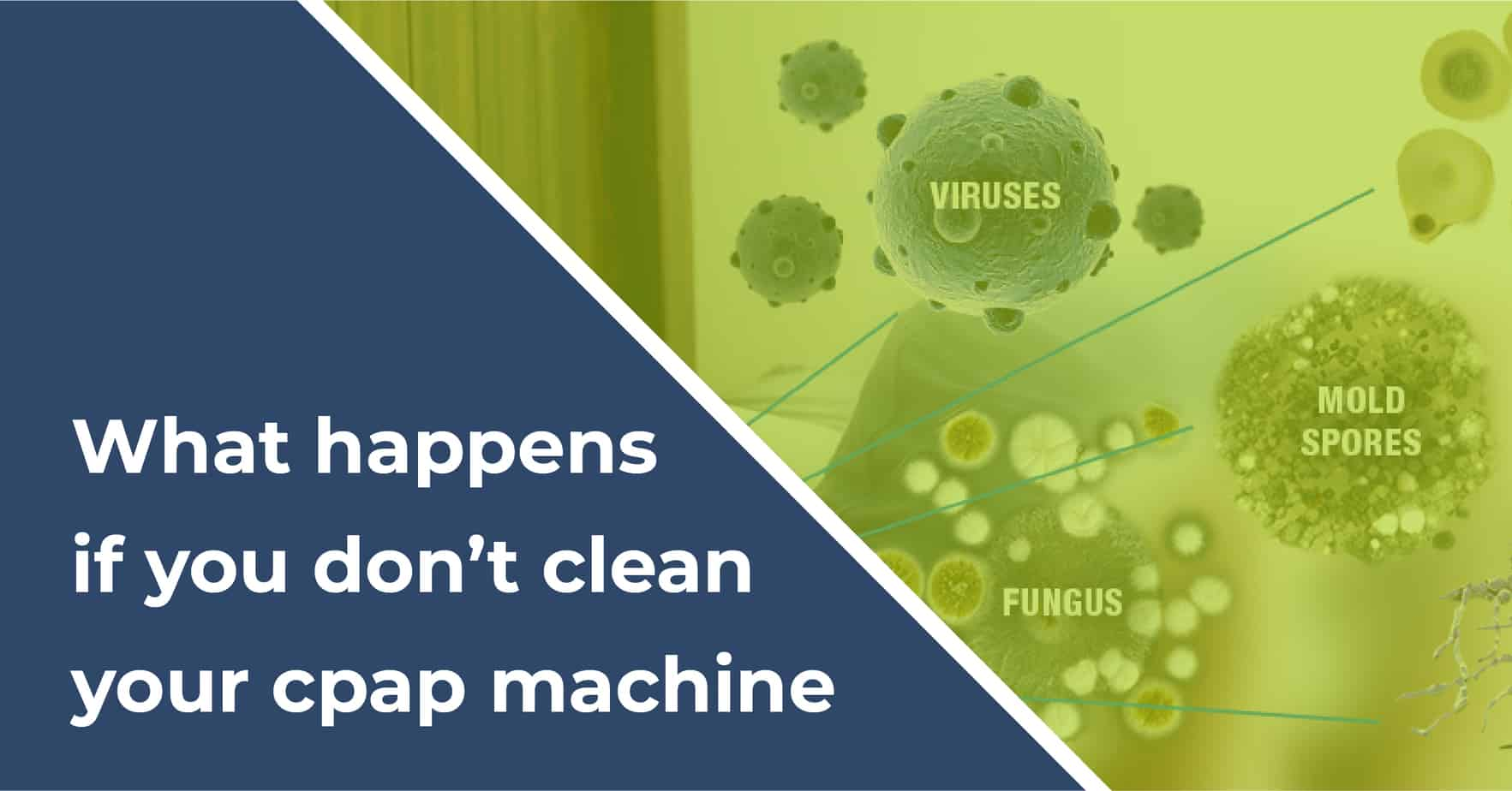 what happens if you don't clean your cpap machine