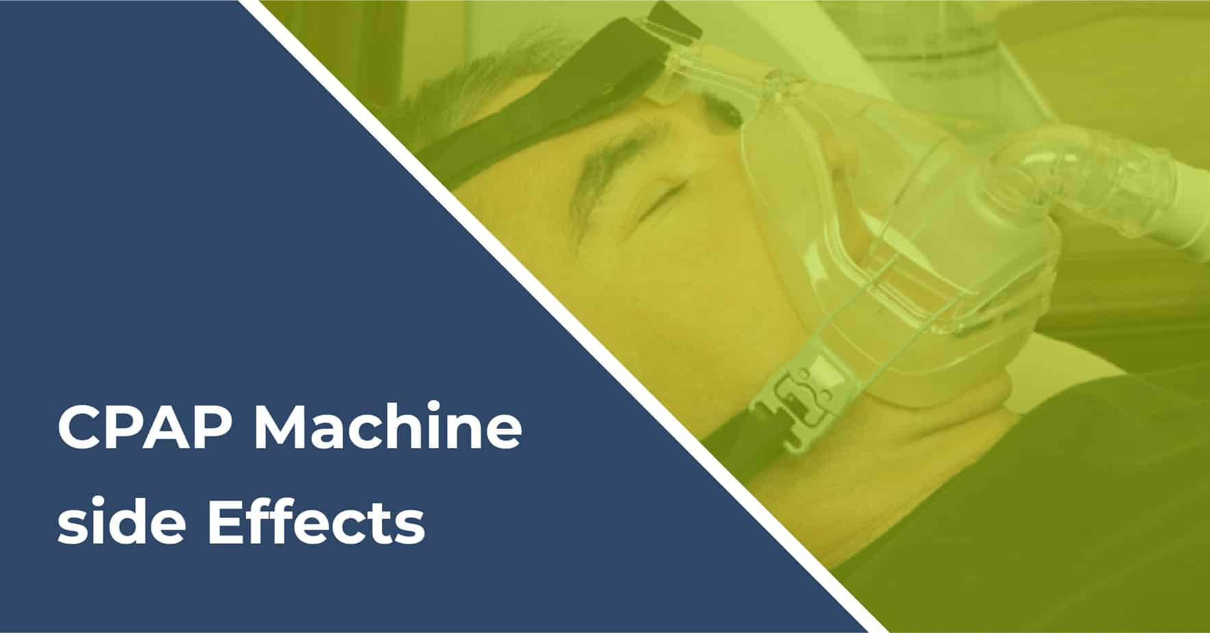 cpap machine side effects