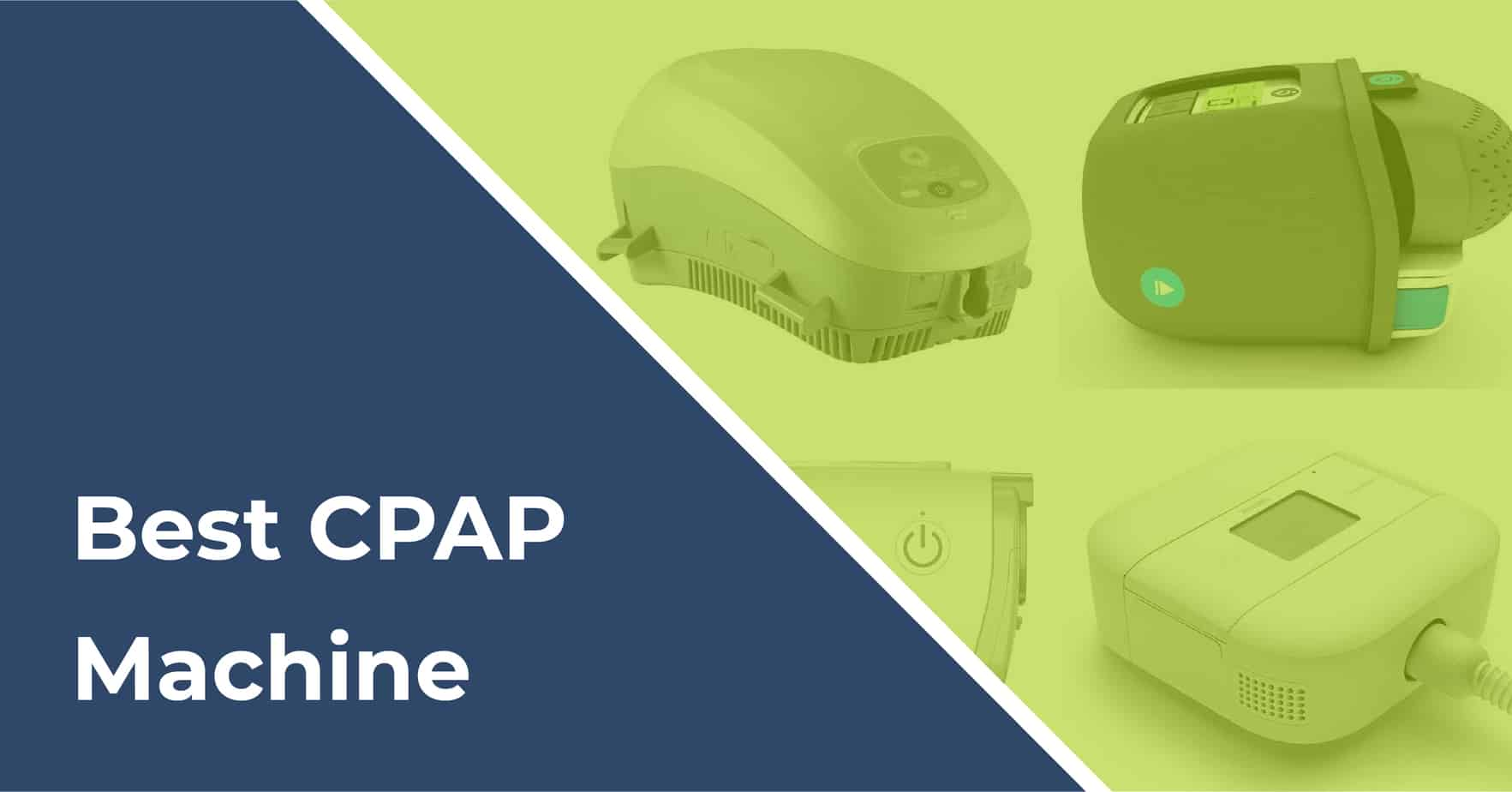 Best CPAP Machine Buying Guide 2019 - WellAwareSystems com