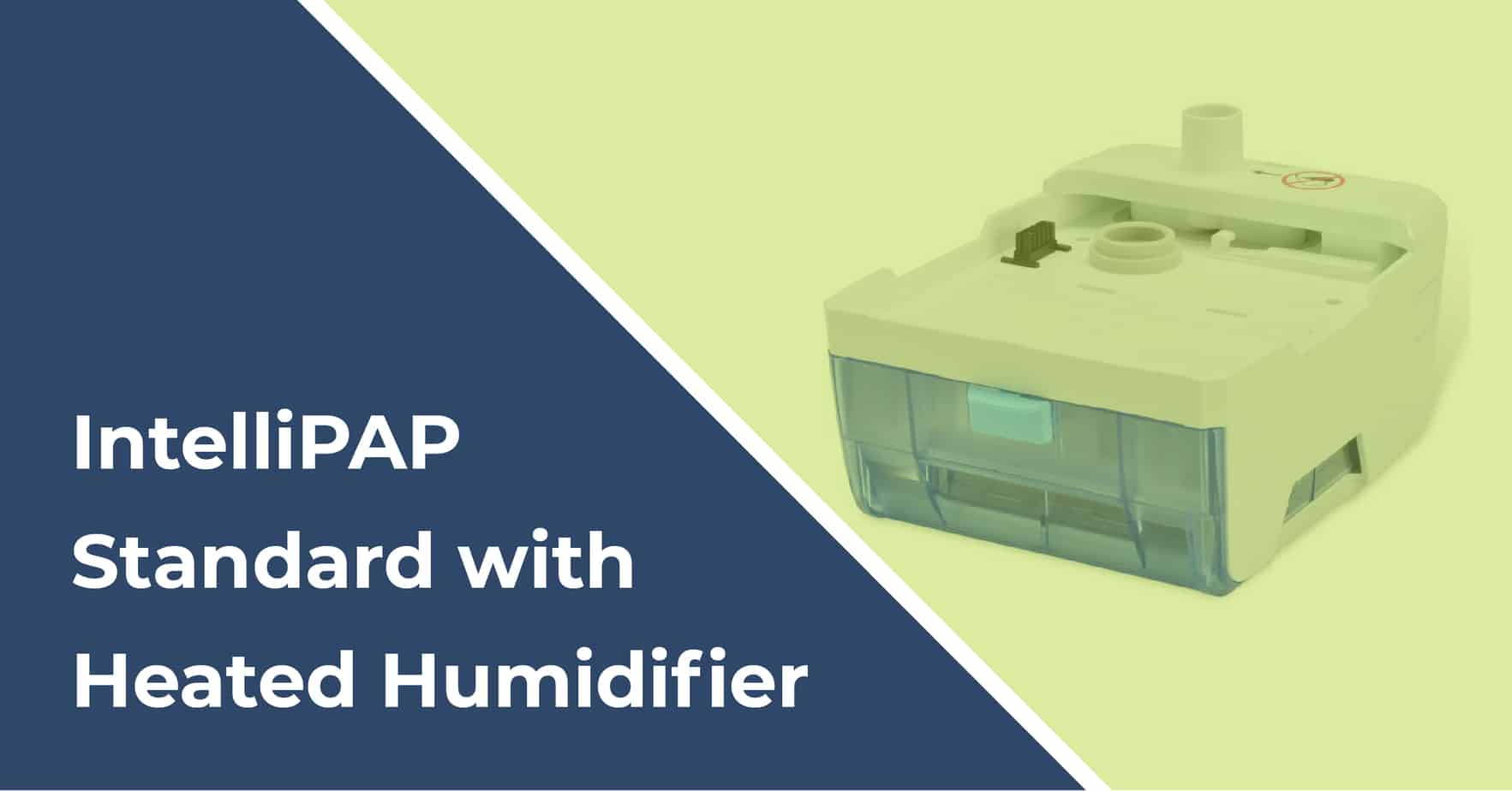 intellipap standard with heated humidifier