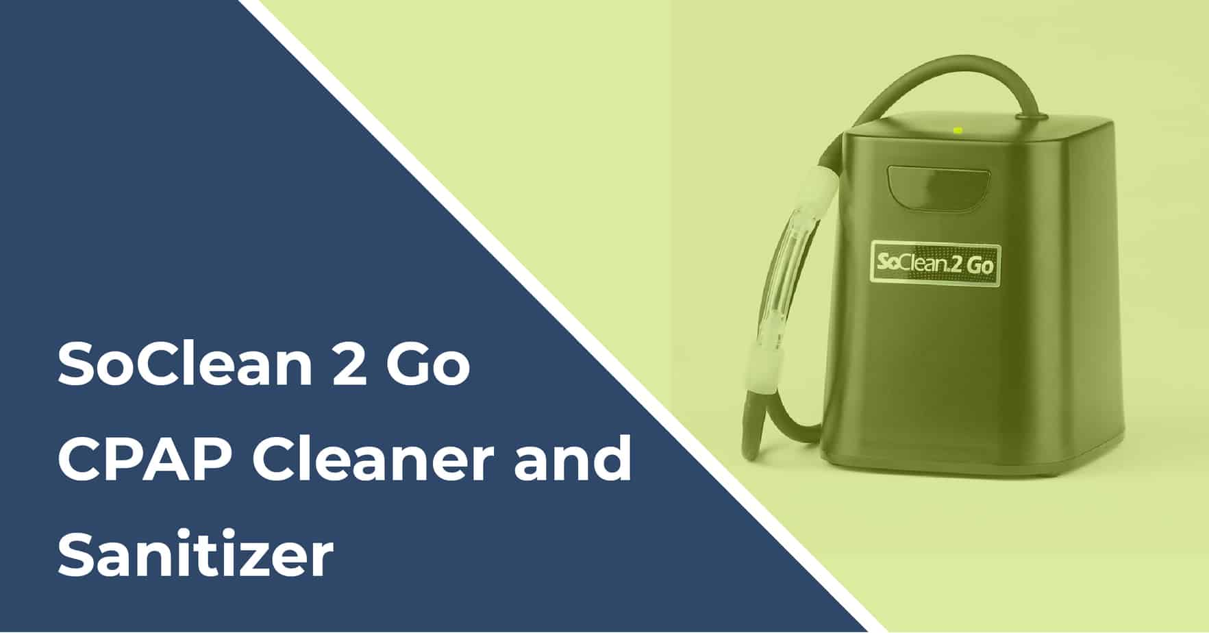 soclean 2 go cpap cleaner and sanitizer