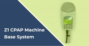 z1 cpap machine base system