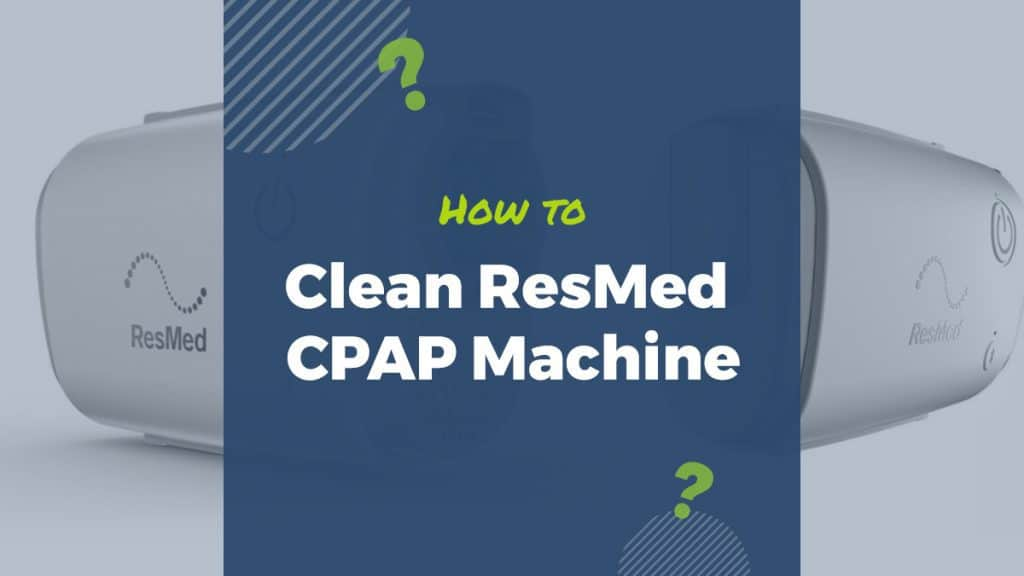 how to clean resmed cpap machine