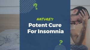 Natures-Potent-Cure-For-Insomnia