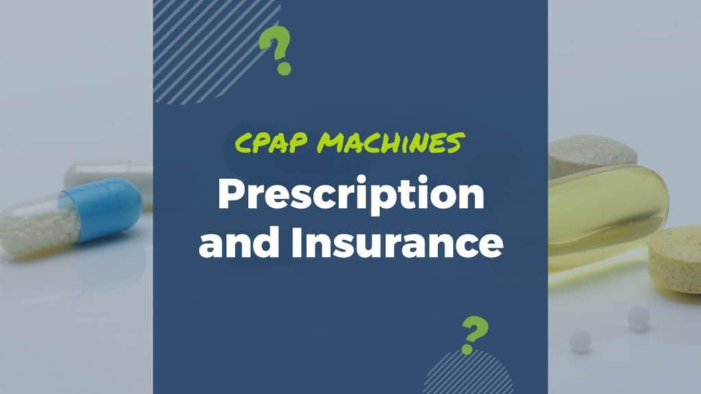 do i need a prescription for a cpap machine