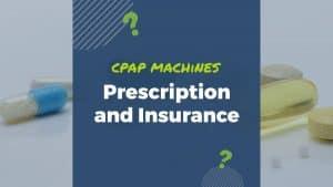 do i need a prescription for a cpap machine