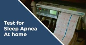 Sleep Apnea Test at Home
