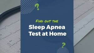 get tested for sleep apnea at home