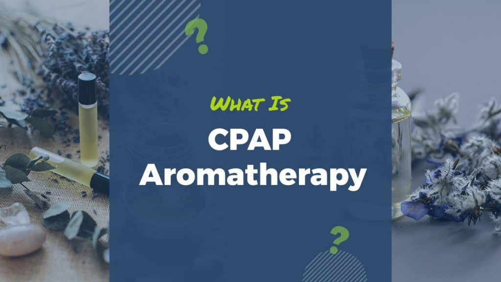 cpap and aromatherapy