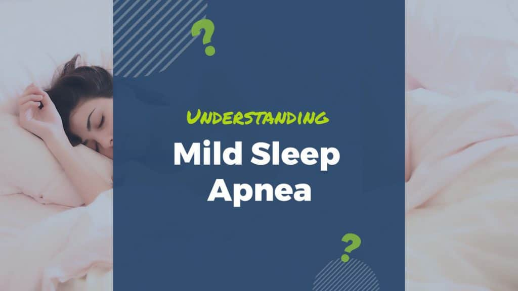 mild sleep apnea