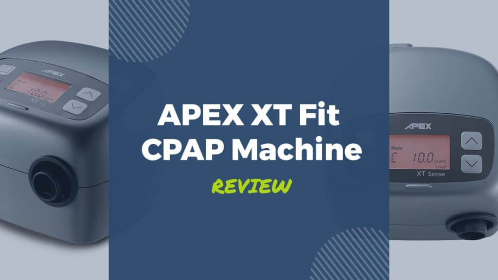 apex xt fit cpap machine review