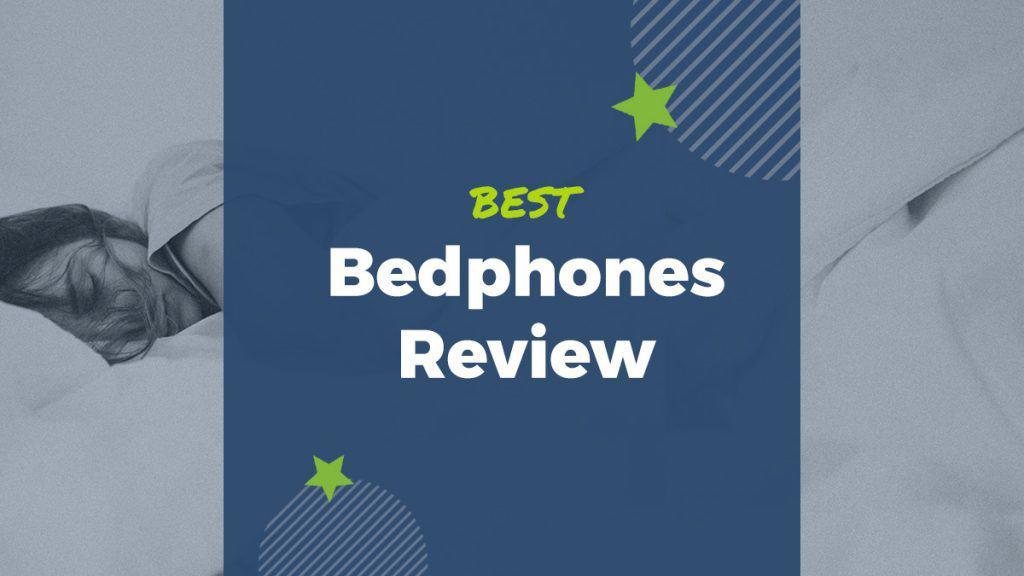Are BedPhones the best sleep headphones