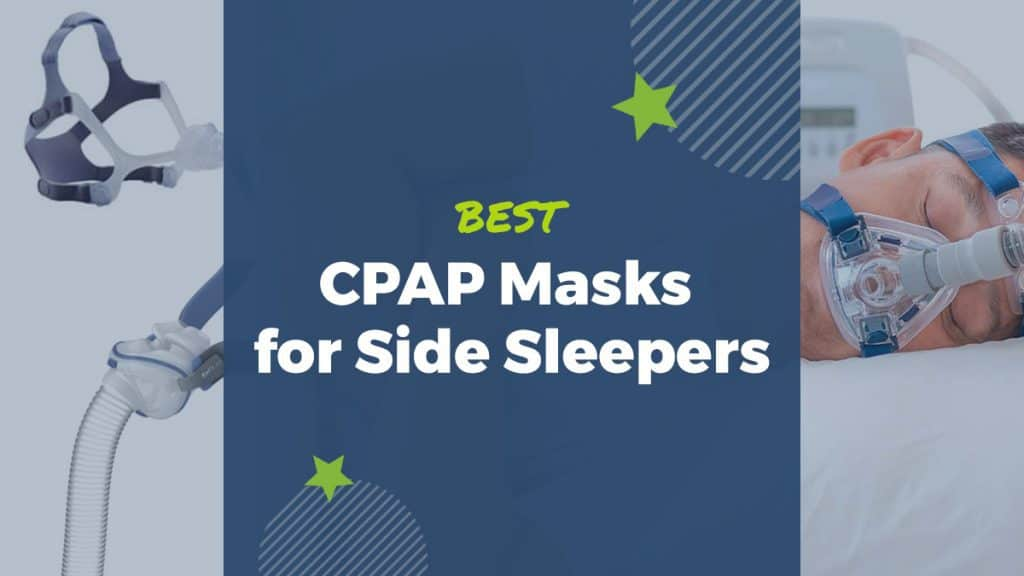 best cpap masks for side sleepers