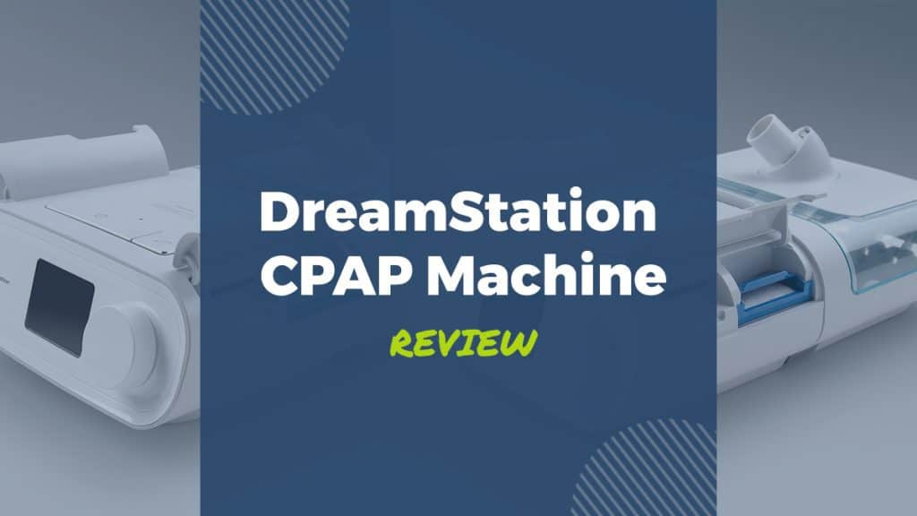 dreamstation cpap machine review