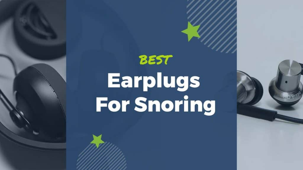 which are the best earplugs for sleeping