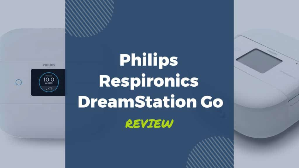 philips respironics dreamstation go review