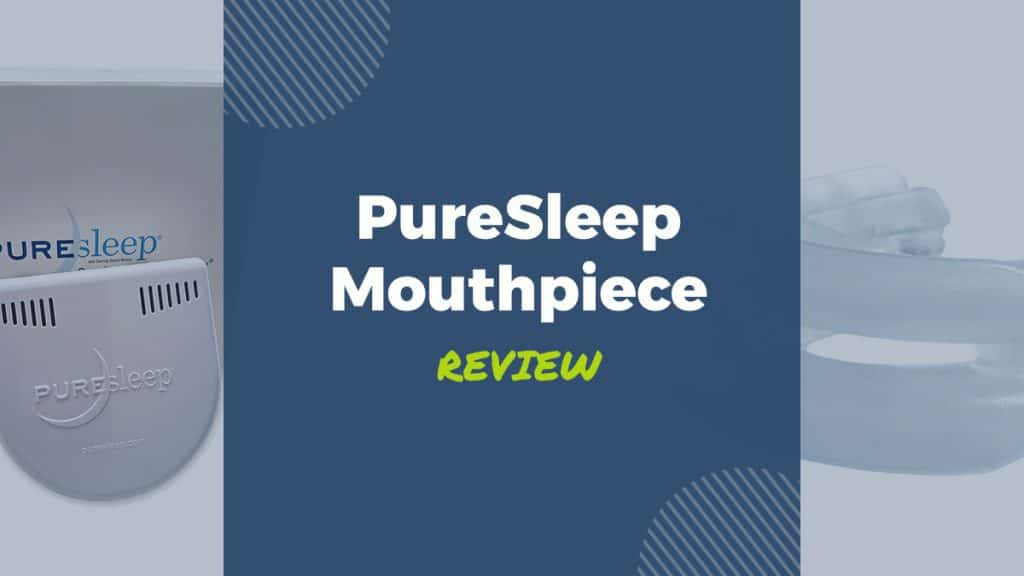 puresleep mouthpiece review