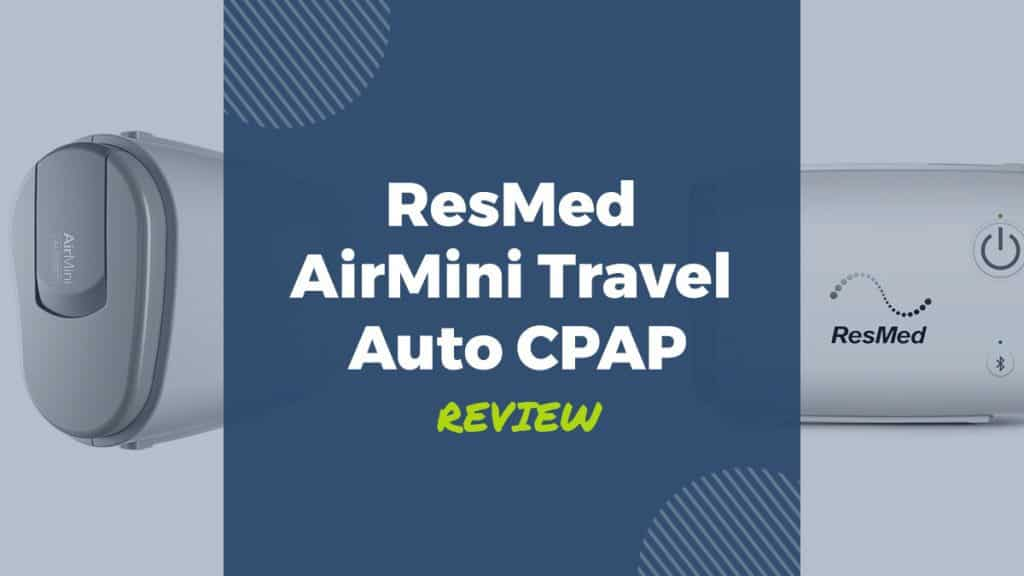 resmed airmini travel auto cpap review