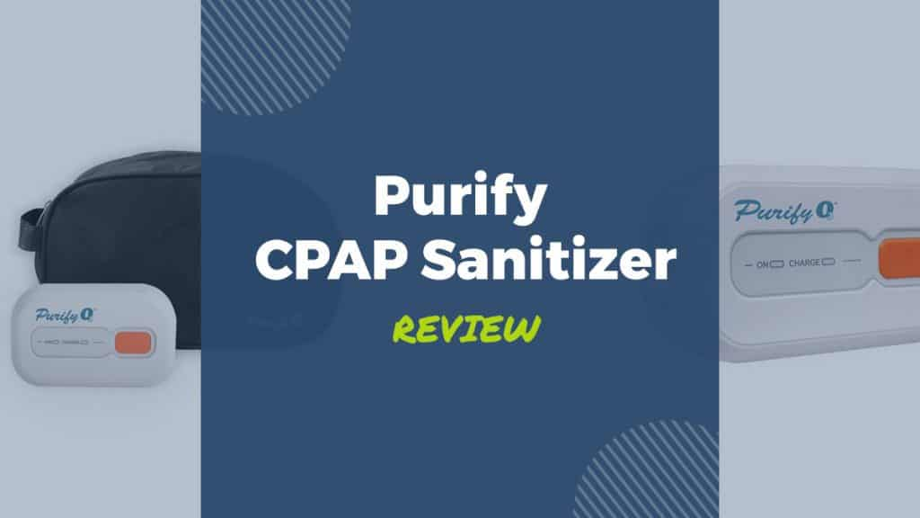 purify cpap sanitizer review